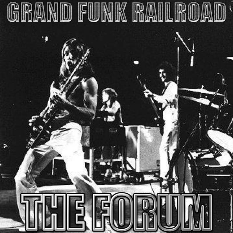 grand funk railroad 1974 06 02 los angeles the forum bootleg rock and pop bootlegs. Black Bedroom Furniture Sets. Home Design Ideas