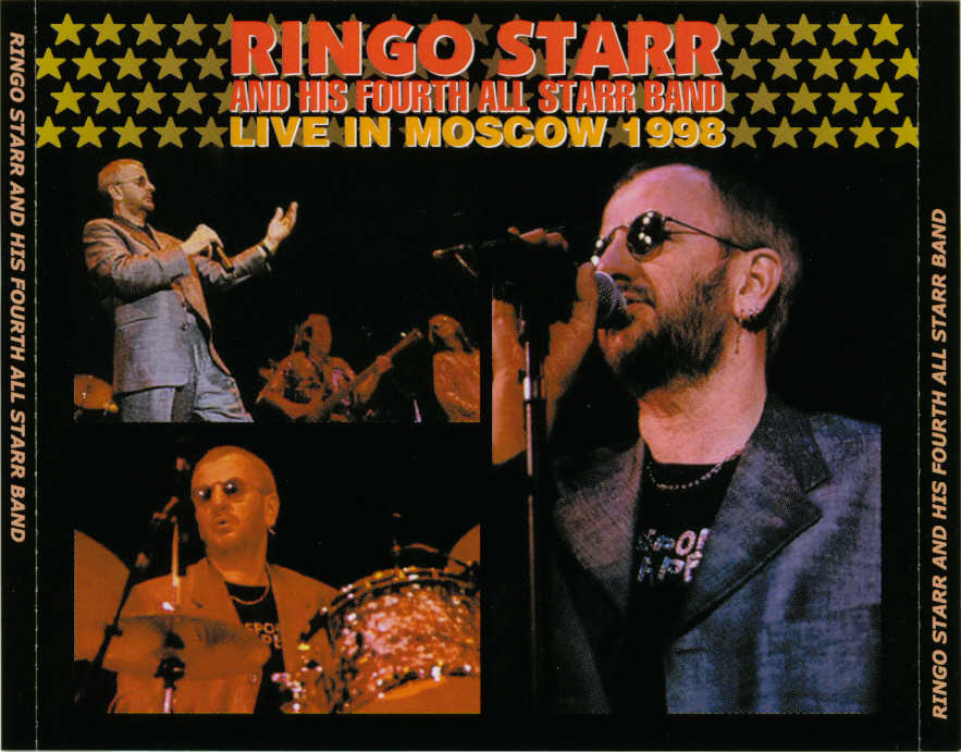 ringo starr and his fourth all starr band 1998 08 25 russia live in moscow 1998 bootleg. Black Bedroom Furniture Sets. Home Design Ideas