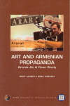 Art And Armenian Propaganda - Download Here 1 MB