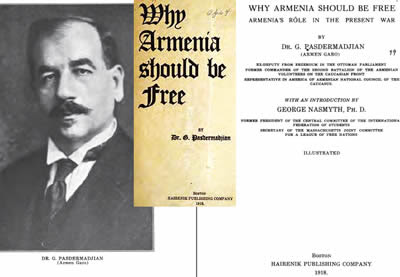 Why Armenia Should be Free: Armenia's Role in the Present War, Boston, Hairenik Publishing Company, 1918, Pastermadjian, Garegin with introduction by George Nasmyth