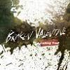 브로큰 발렌타인 (Broken Valentine) - Calling You