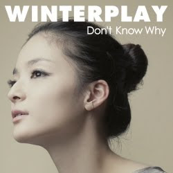 Winterplay - Don't Know Why