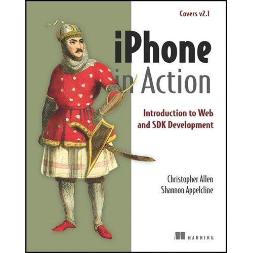 iphone in action:introduction to web and sdk development