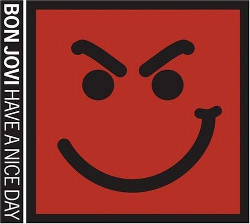 [Bon_Jovi_Have_a_Nice_Day.jpg]