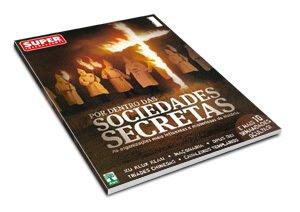 Revista Super Interessante Especial - Sociedades Secretas