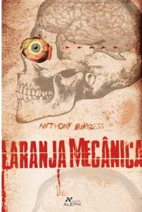 Download - Livro Laranja Mecânica (Anthony Burgess)