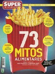 Download SuperInteressante 73 Mitos Alimentares Julho/10