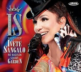 Cd Ivete Sangalo no Madison Square Garden Ao Vivo