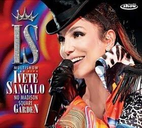 Cd Ivete Sangalo no Madison Square Garden Ao Vivo
