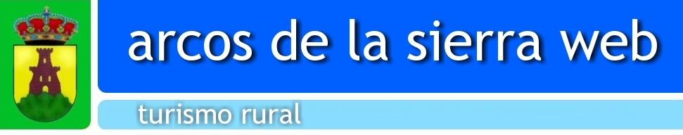 ► ARCOS DE LA SIERRA: TURISMO RURAL