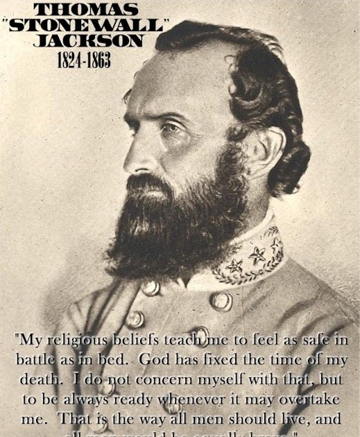 Stonewall Jackson Quotes: Hammer And Nail: Stonewall Jackson On The Sovereignty Of God