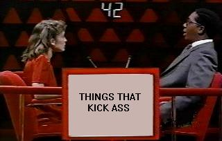 Things That Kick Ass