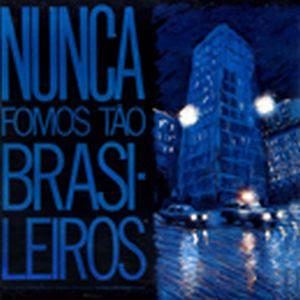 2-nunca_fomos_tao_brasileiros-1987.jpg