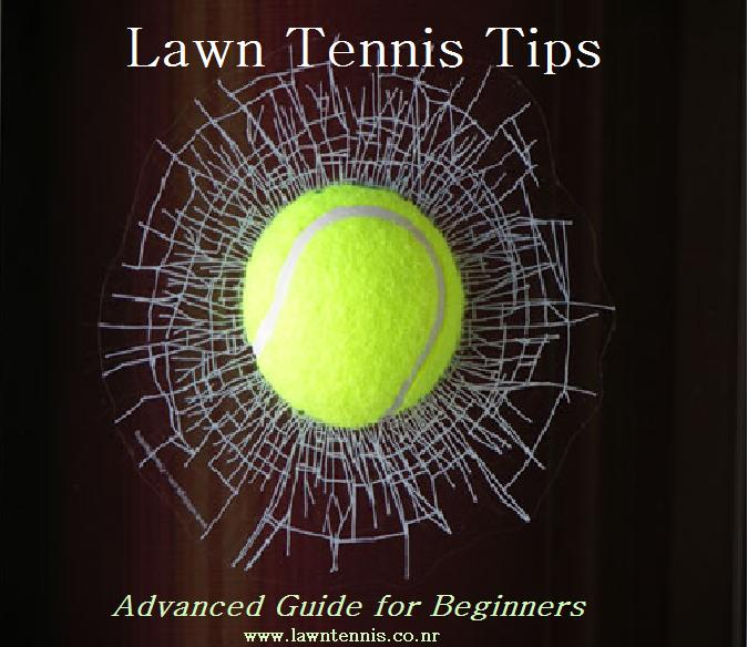 Lawn Tennis Tips