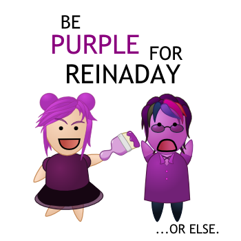 Be Purple for Reinaday... or else.