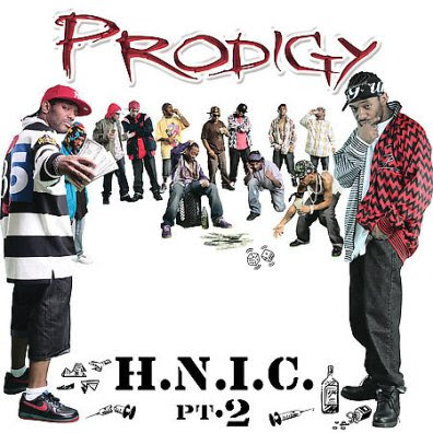 Prodigy of Mobb Deep - H.N.I.C. Pt. 1&2