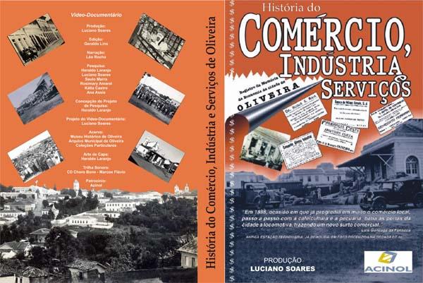 Vídeo-documentário que narra a história da economia oliveirense.