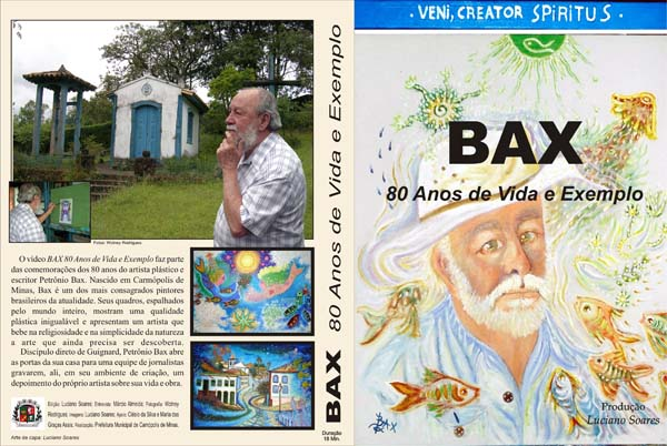 Vídeo-entrevista com Petrônio Bax, considerado um dos maiores artistas vivos do Brasil.