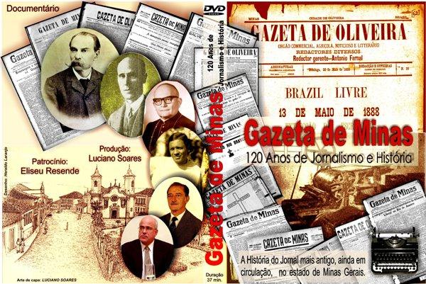 """Vídeo-documentário """"Gazeta de Minas 120 Anos de Jornalismo e História""""."""