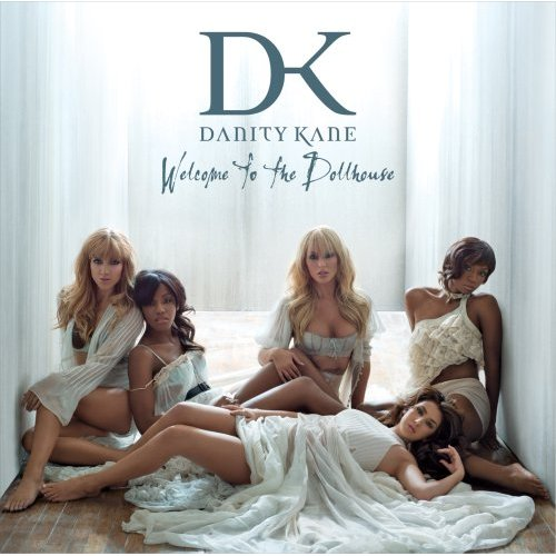 "Danity Kane ""Welcome to the Dollhouse"""