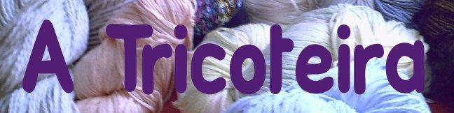 A Tricoteira