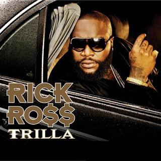 Rick Ross - Trilla (2008)