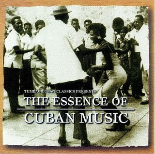 Various Artists - The Essence of Cuban Music - 2008