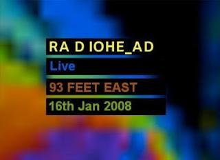 Radiohead - Live at 93 Feet East [2008]