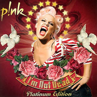 Pink - Im Not Dead (Deluxe Edition) (2008)
