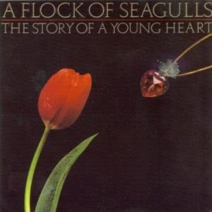 A Flock Of Seagulls - The Story Of A Young Heart (With Bonus Tracks) 2008