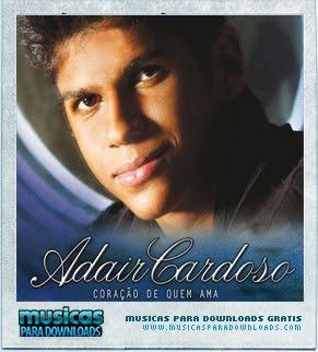 1 Adair Cardoso – Coração de Quem Ama
