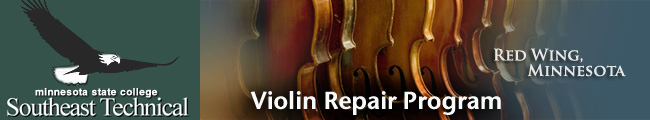 Violin Repair Program at SE Tech - Red Wing