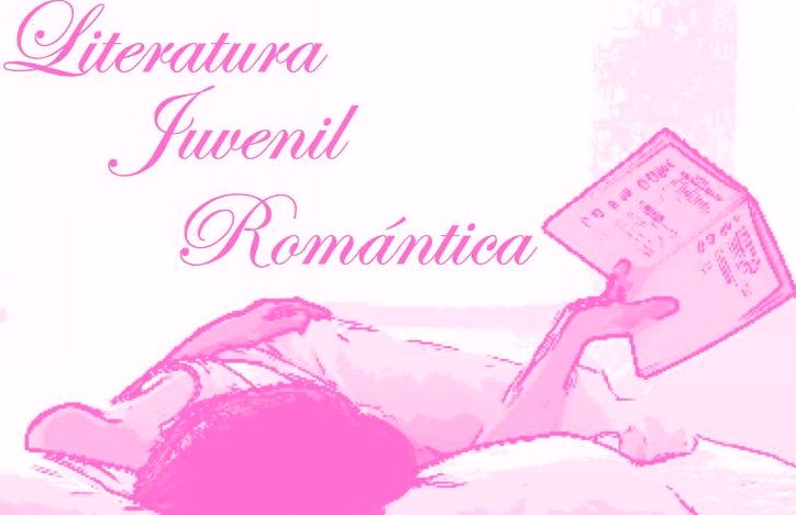 Literatura Juvenil Romantica