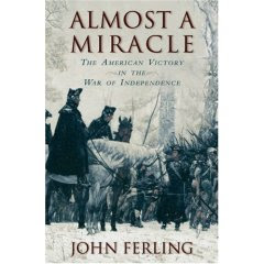 john ferling author of almost a miracle the america victory in the war of independence discussed a specific turning point of the revolutionary war