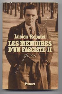 Rebatet : Les deux étendards, Gallimard NRF Paris 1951, E.O. sur papier courrant en vente sur : http://www.histoire-memoires.com/rebatet-lucien.htm