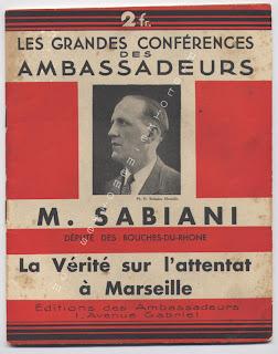 Sabiani : La vérité sur l'attentat de Marseille, livre en vente sur : http://www.histoire-memoires.com/sabiani.htm