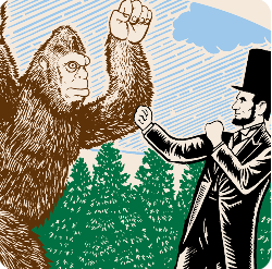 Bigfoot Vs. Abe Lincoln