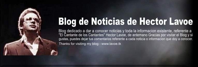 Blog de Noticias sobre Hector Lavoe