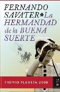 La Hermandad De La Buena Suerte – Fernando  Savater