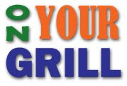 On Your Grill
