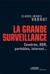 La grande surveillance