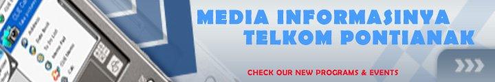 MEDIA INFORMASINYA TELKOM PONTIANAK