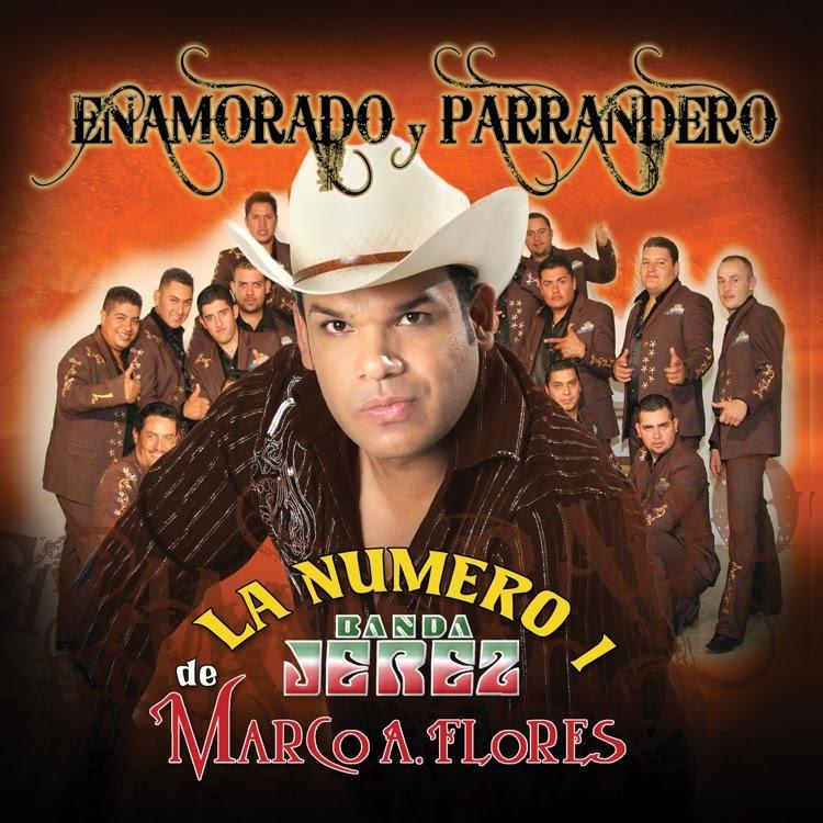 La Numero 1 Banda Jerez - Enamorado Y Parrandero