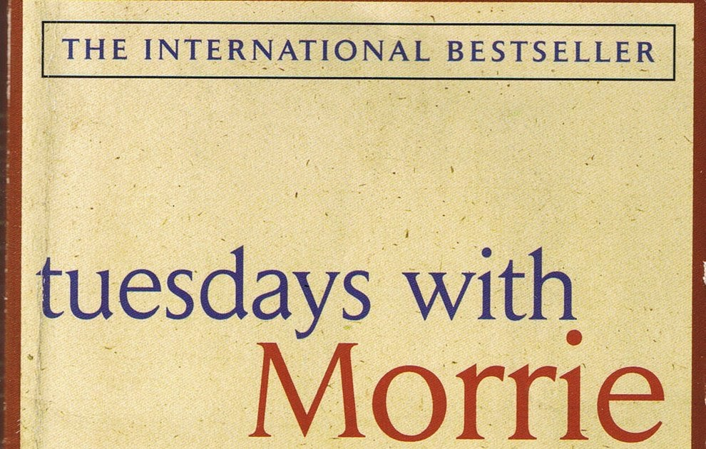 "Quote It To Me: Quotes From ""Tuesdays With Morrie"""