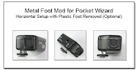PJ1042: Metal Foot Mod for Pocket Wizard - Horizontal Setup with Plastic Foot Removed (Optional)