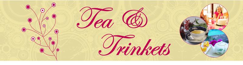Tea and Trinkets