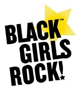Black Girls Rock - My Vicarious Life