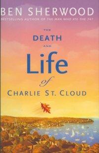 Resenha: Morte e Vida de Charlie St. Cloud, de Ben Sherwood 14