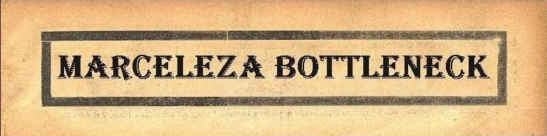 Marceleza Bottleneck
