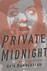 Portada de Private Midnight, de Kris Saknussemm